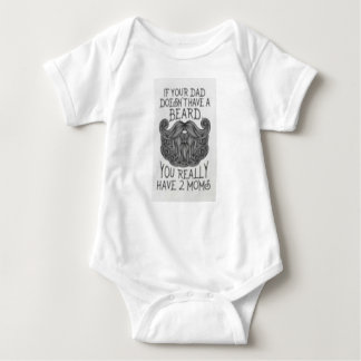 If Your Dad Doesn't Have A Beard Onsie Baby Bodysuit
