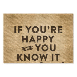 If your happy and you know it Go away Burlap Pack Of Chubby Business Cards