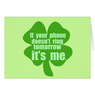 If Your Phone Doesn t Ring Tomorrow It s Me Cards
