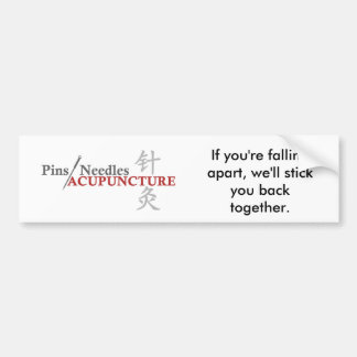 If you're falling apart, we'll stick you back... bumper sticker