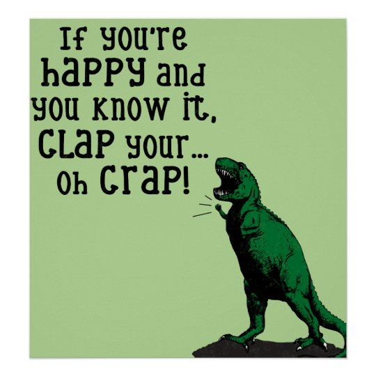 If you're HAPPY and you know it, CLAP.