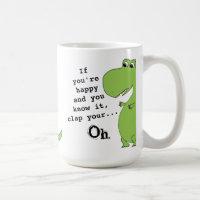 If You're Happy Clap Funny Dinosaur Mug