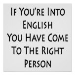 If You're Into English You Have Come To The Right