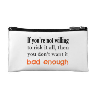 If you're not willing makeup bag