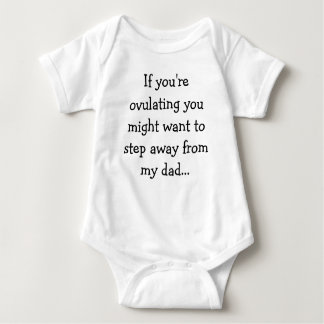 If you're ovulating you might want to step away... t-shirt