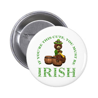 If You're This Cute You Must Be Irish 6 Cm Round Badge