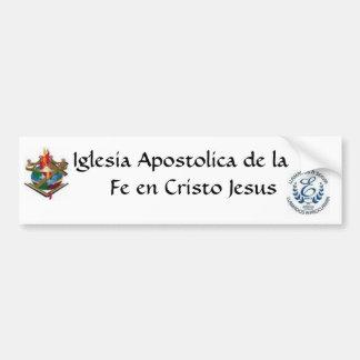 Iglesia Apostolica Bumper Sticker