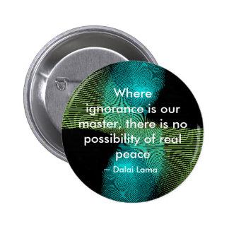 Ignorance - button