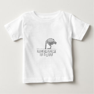 Ignorance is Bliss Baby T-Shirt