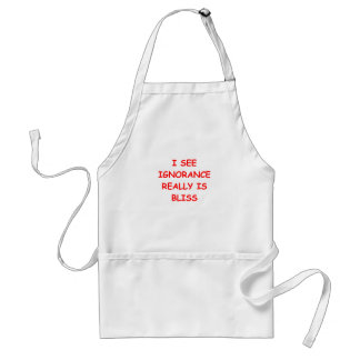 ignorance is bliss standard apron