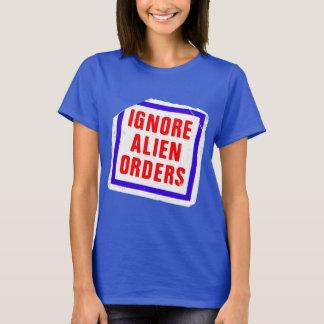 Ignore Alien Orders. Joe Strummer's phrase sticker T-Shirt