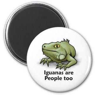 Iguanas are People too 6 Cm Round Magnet