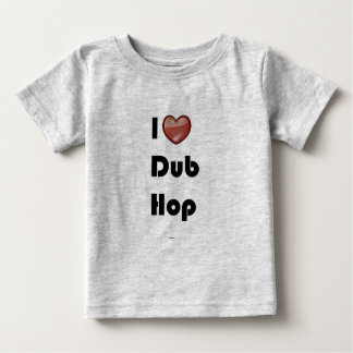 iheartdubhop2 baby T-Shirt