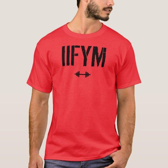 IIFYM - if it fits your macros T-Shirt