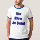 Ike Blew me away T-Shirt