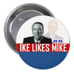 Ike Likes Mike 3 Inch Round Button