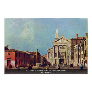 Il Campo E La Chiesa Di San Francesco Della Vigna. Poster
