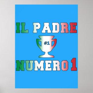 Il Padre Numero 1 1 Dad in Italian Father s Day Poster