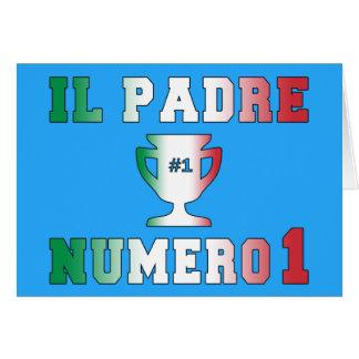 Il Padre Numero 1 #1 Dad in Italian Father's Day Greeting Card