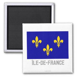 Île-de-France flag with name Square Magnet