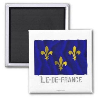 Île-de-France waving flag with name Refrigerator Magnets