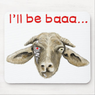 I'll be Baaa Funny Goat Art Science Fiction Design Mouse Mat