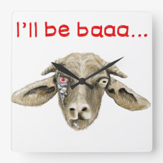I'll be Baaa Funny Goat Art Science Fiction Design Square Wall Clock