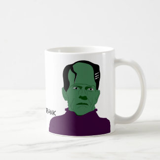 I'll be Frank Coffee Mugs