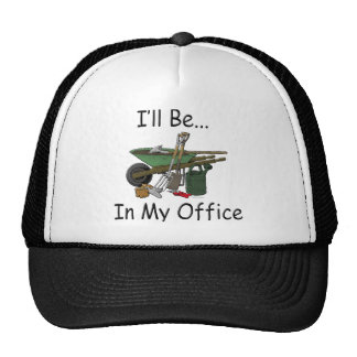 I'll Be in My Office Garden Trucker Hat