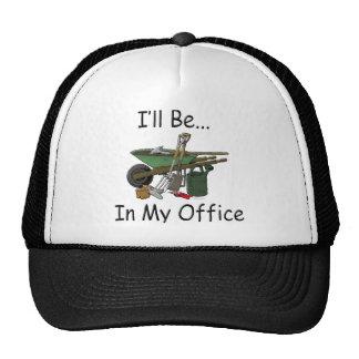 I'll Be in My Office Garden Hat