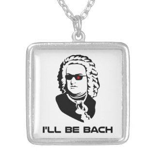 I'll Be Johann Sebastian Bach Pendant