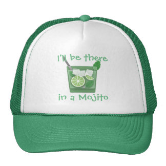 """""""I'll Be There in a Mojito"""" Cap"""