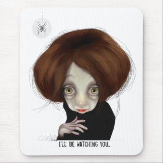 I'll be watching you mouse mat