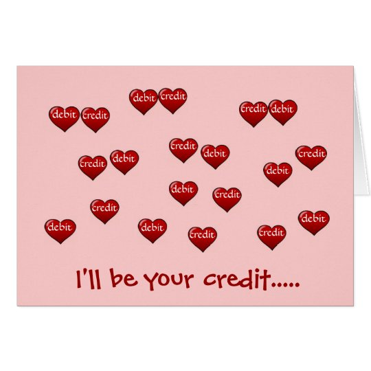 I'll be your credit - Accountant Valentine! Card