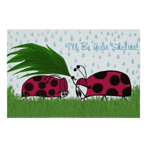 I'll Be Your Shelter Print