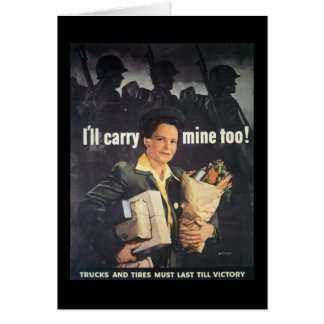 I'll Carry Mine World War 2 Stationery Note Card