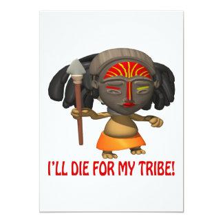 Ill Die For My Tribe 13 Cm X 18 Cm Invitation Card