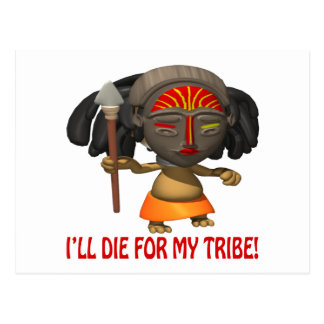 Ill Die For My Tribe Postcard