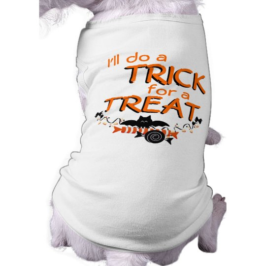 I'll do a TRICK for a TREAT! Halloween