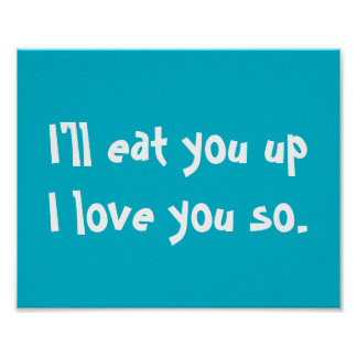 I'll Eat You Up, I Love You So Poster