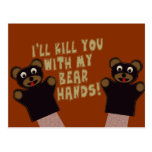 I'll Get You With My Bear Hands