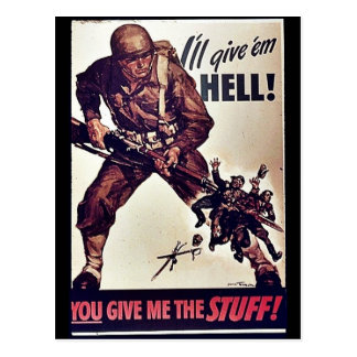 I'll Give 'Em Hell! Postcard