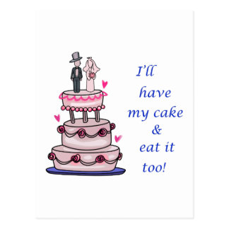 ILL HAVE MY CAKE... POSTCARD