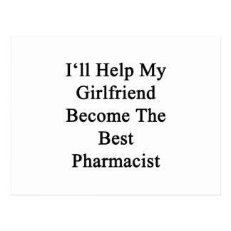 I'll Help My Girlfriend Become The Best Pharmacist Postcard