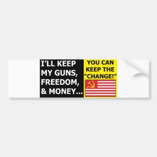I'll Keep My Guns, Freedom & Money Bumper Sticker