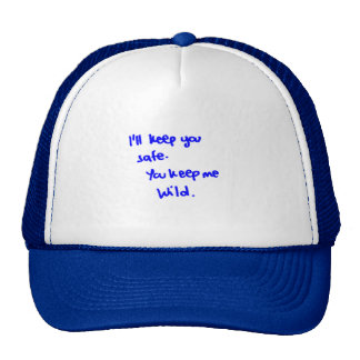 I'LL KEEP YOU SAFE YOU KEEP ME WILD HAPPY RELATION MESH HATS