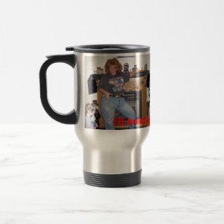 I'll keep your coffee hot! travel mug