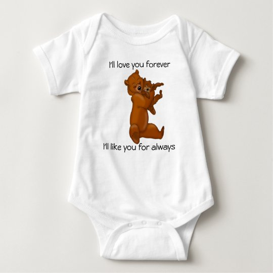 I'll love you forever baby apparel baby bodysuit