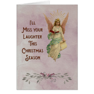 I'll miss your laughter this Christmas season Greeting Card