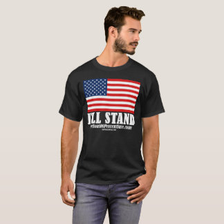 I'll Stand T-Shirt